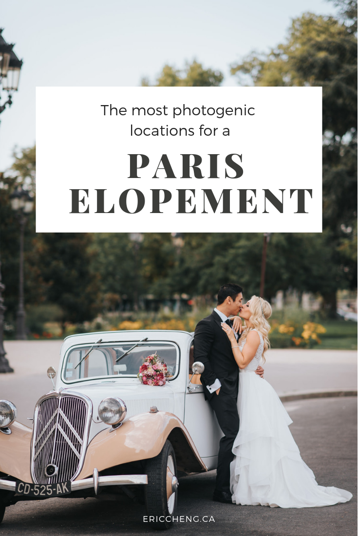 Paris Elopement photos location guide blog